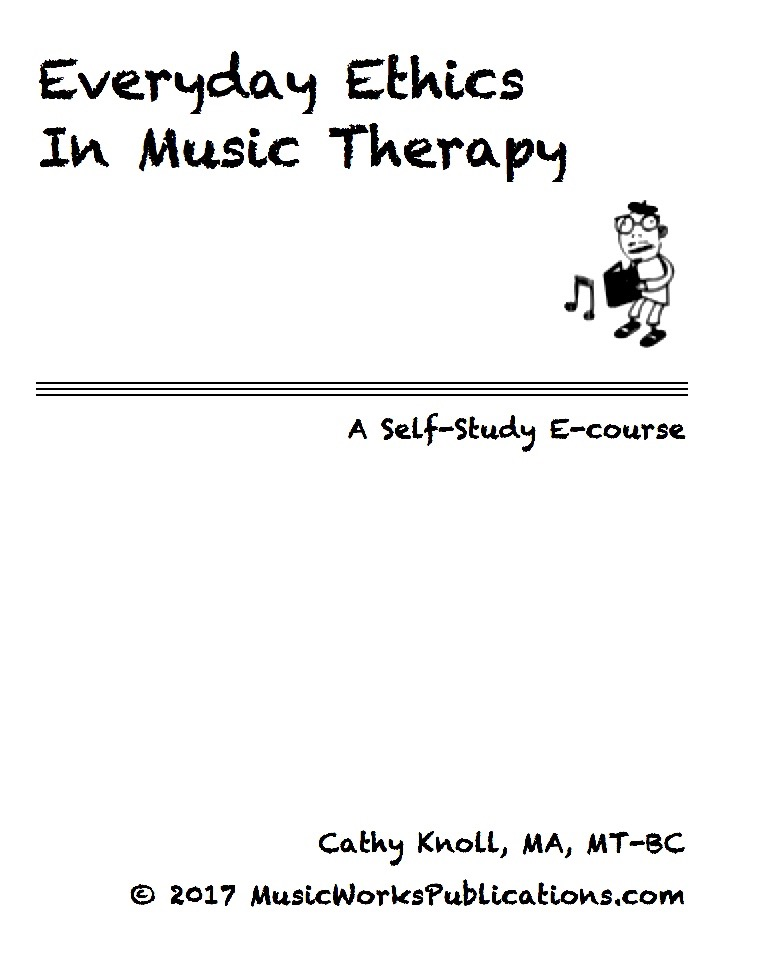 Everyday Ethics In Music Therapy Musicworkspublications